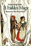A Hidden Magic, Vivian Vande Velde, 0517568756