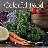Colorful Food, Mindy Brueggemann, 0985567600