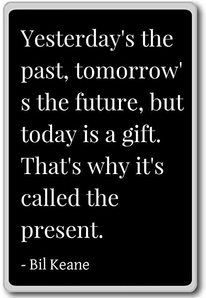 Amazoncom Yesterdays The Past Tomorrows The Future But