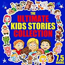 The Ultimate Kids' Stories Collection Audiobook by Roger William Wade Narrated by Brenda Markwell, Robin Markwell