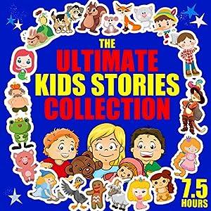 The Ultimate Kids' Stories Collection Hörbuch von Roger William Wade Gesprochen von: Brenda Markwell, Robin Markwell