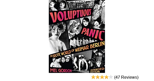 Berlin edition erotic expanded panic voluptuous weimar world
