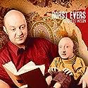 Gefühltes Wissen Hörbuch von Horst Evers Gesprochen von: Horst Evers