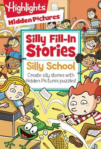 Silly School (Hidden Pictures#174; Silly Fill-In Stories)