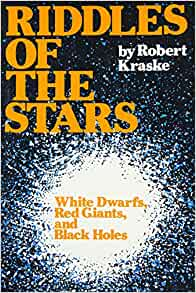 Riddles of the Stars: White Dwarfs, Red Giants and Black ...