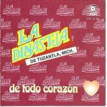 """LA DINASTIA DE TUZANTLA, Mich:""""De Todo Corazon"""""""