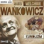 Kundlizm | Melchior Wankowicz