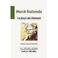 La plaça del diamant: 35 (Els nostres autors)