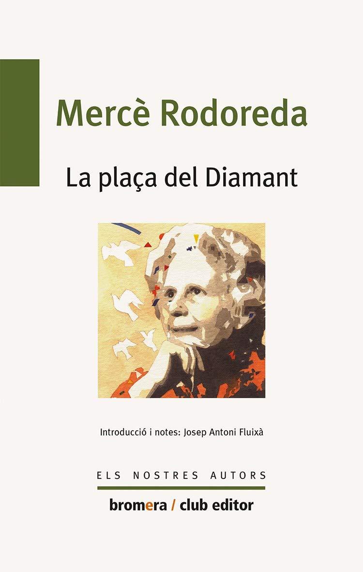 La plaça del diamant: 35 (Els nostres autors): Amazon.es: Merce ...