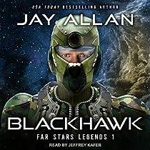 BLACKHAWK: FAR STARS LEGENDS SERIES, BOOK 1