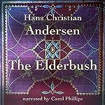 The Elderbush | Hans Christian Andersen