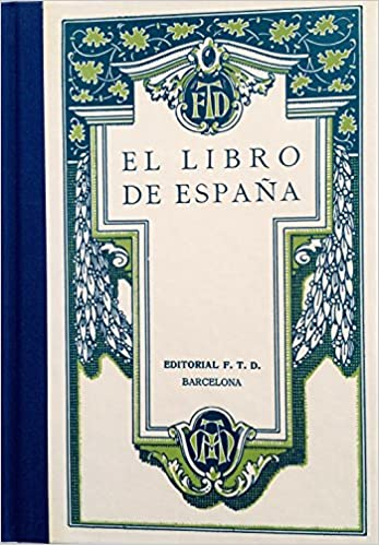 El libro de España. facsimil: Amazon.es: Frede Teofanes Durán: Libros