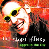 Aggro In The City by The Shoplifters (2015-11-30)