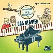 Das Klavier (Prof. Dur und die Notendetektive 1)   Sylvia Schreiber