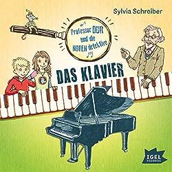 Das Klavier (Prof. Dur und die Notendetektive 1)