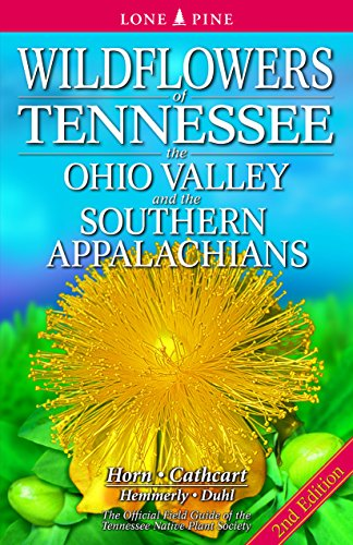 - Wildflowers of Tennessee, the Ohio Valley and the Southern Appalachians