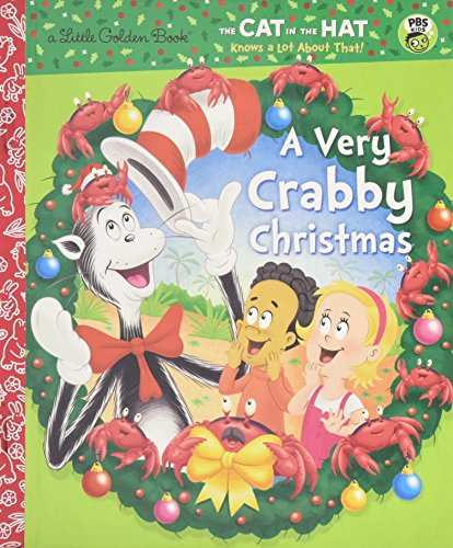 A Very Crabby Christmas (Dr. Seuss/Cat in the Hat) (Little Golden (Crabby Crab)