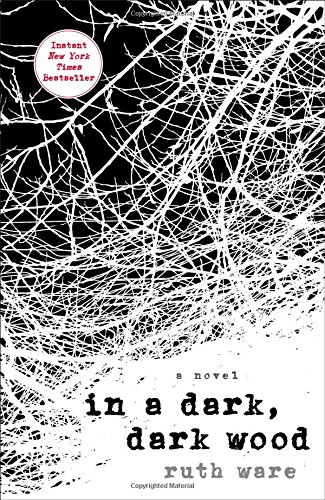 In a Dark, Dark Wood ()