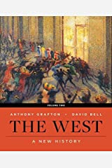 The West: A New History (First Edition)  (Vol. Volume 2) Paperback