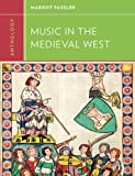 Anthology for Music in the Medieval West, Fassler, Margot, 0393920224