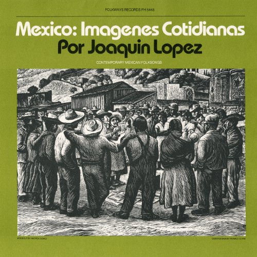 - Mexico: Imagenes Cotidianas: Contemporary Mexican Folksongs