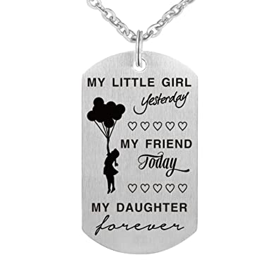 e76e809dc Amazon.com: Freedom Love Gift Pendant My Little Girl Yesterday My Friend  Today My Daughter Forever Necklace Stainless Steel: Jewelry