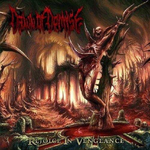 CD : Dawn of Demise - Rejoice In Vengeance (CD)