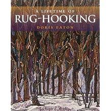 Lifetime of Rug Hooking