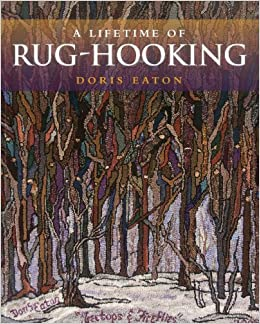 Book A Lifetime of Rug-Hooking