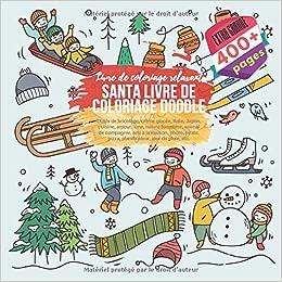 Amazon Com Santa Livre De Coloriage Doodle Livre De Coloriage