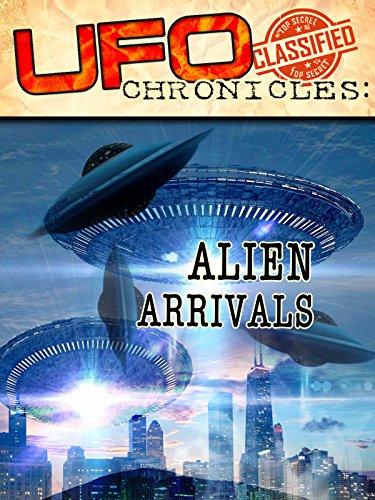 UFO Chronicles: Alien Arrivals on Amazon Prime Video UK