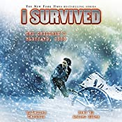 I Survived the Children's Blizzard, 1888: I Survived, Book 16 | Lauren Tarshis