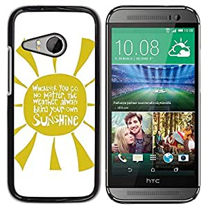 Be Good Phone Accessory // Dura Cáscara cubierta Protectora Caso Carcasa Funda de Protección para HTC ONE MINI 2 / M8 MINI // Quote Yellow Rays Text Sunshine