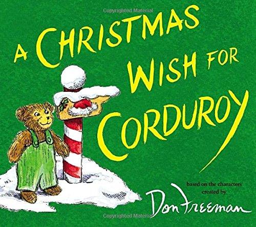 A Christmas Wish for Corduroy BG Hennessy Don Freeman Jody – Christmas Wish Sample