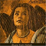Blues From Hellah by Was, Lucifer (2005-09-05)