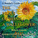 A Reader's Guide to The Perks of Being a Wallflower | Robert Crayola