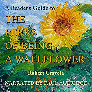 A Reader's Guide to The Perks of Being a Wallflower Hörbuch
