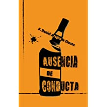 Ausencia de conducta (Spanish Edition) Aug 2, 2016