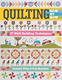 Quilting Row by Row: 27 Skill-Building Techniques