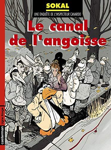 L'Inspecteur Canardo, tome 8 : Canal de l'angoisse by Benoît Sokal