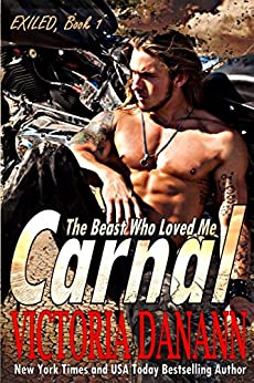 CARNAL (EXILED Book 1) by [Danann, Victoria]