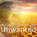 Arranged Marriage Unwanted | VD Cain