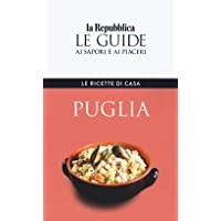 Le ricette di casa. Puglia