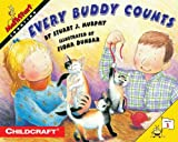 Every Buddy Counts, Stuart J. Murphy, 0064467082