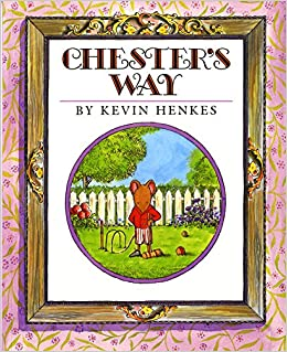 Image result for Kevin Henkes book chesters way
