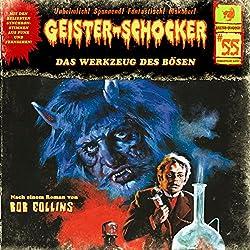 Das Werkzeug des Bösen (Geister-Schocker 55)