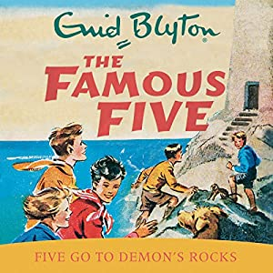 Famous Five: Five Go To Demon's Rocks Audiobook