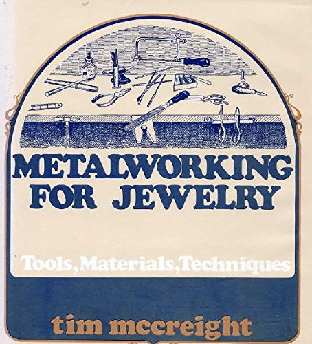 Metalworking for Jewelry