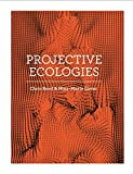 Projective Ecologies