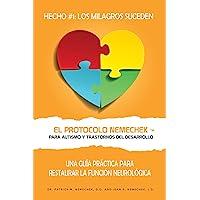 El Protocolo Nemechek Para Autismo y Trastornos del Desarrollo: Una Guía Práctica Para Restaurar La